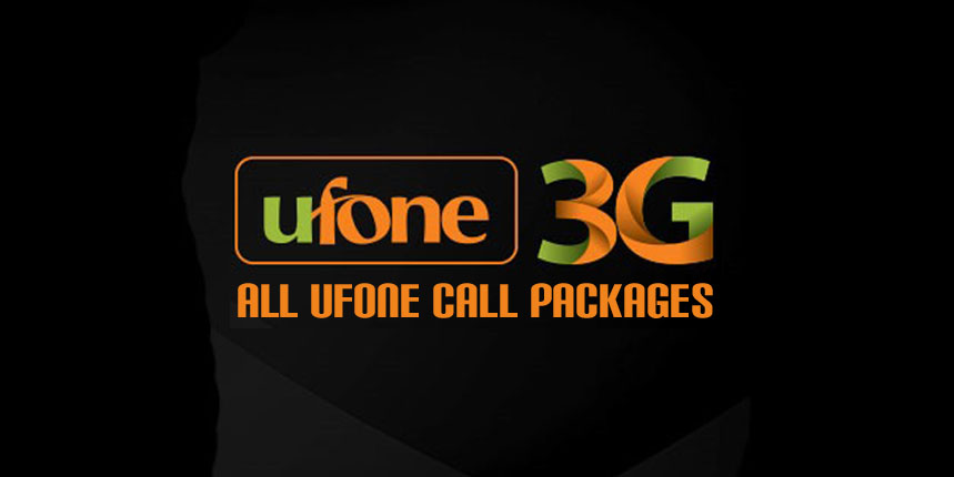 Ufone call packages, hourly, daily, weekly & monthly, prepaid & postpay