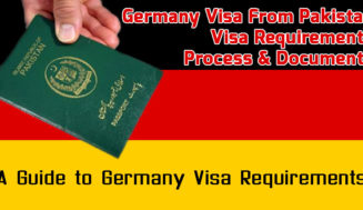 Germany Visa From Pakistan – Visa Requirements, Process & Documents